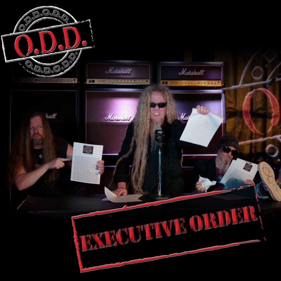 Executive Order is a new single from O.D.D.